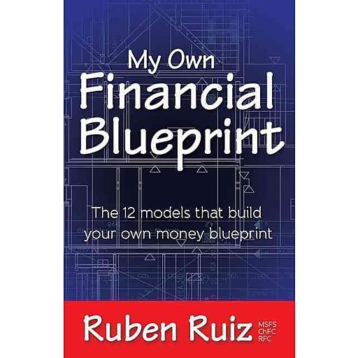 My own financial blueprint the 12 models that build your own money httpsstaples 3ps7is malvernweather Image collections