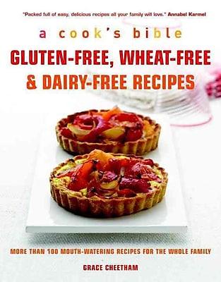 Gluten-Free, Wheat-Free & Dairy-Free Recipes