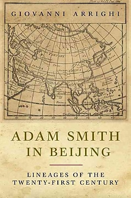 Adam Smith in Beijing: Lineages of the 21st Century