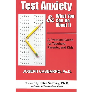 Test Anxiety & What You Can Do About It