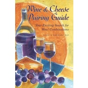 Wine & Cheese Pairing Guide: Your Exciting Search for Wow! Combinations