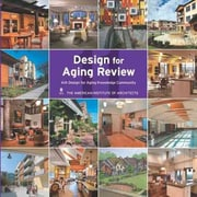 Design for Aging Review 2011: AIA Design for Aging Knowledge Community
