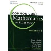 Common Core Mathematics in a PLC at Work, Grades 6-8