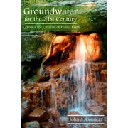 Groundwater for the 21st Century: A Primer for Citizens of Planet Earth