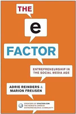 The E-Factor: Entrepreneurship in the Social Media Age
