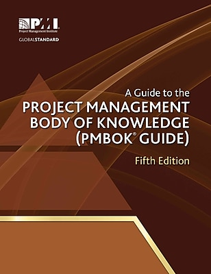 A Guide to the Project Management Body of Knowledge: PMBOK(R) Guide