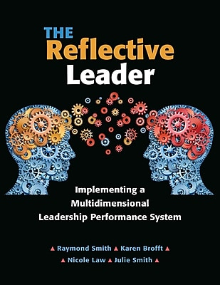The Reflective Leader: Implementing a Multidimensional Leadership Performance System