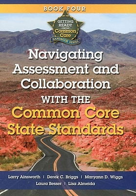Navigating Assessment and Collaboration with the Common Core State Standards