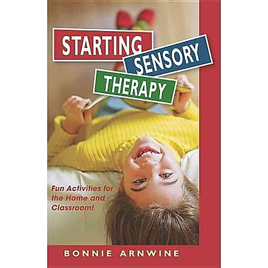 Starting Sensory Therapy: Fun Activities for the Home and Classroom!
