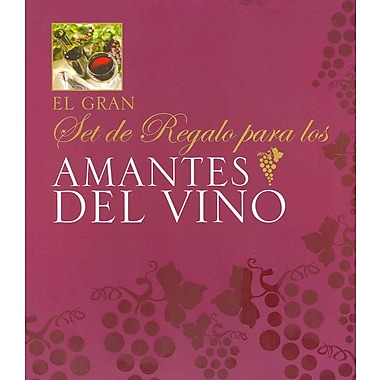 El gran diario para los amantes del vino / The Ultimate Wine Lover's Journal
