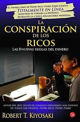 La conspiracion de los ricos (Rich Dad's Conspiracy of The Rich