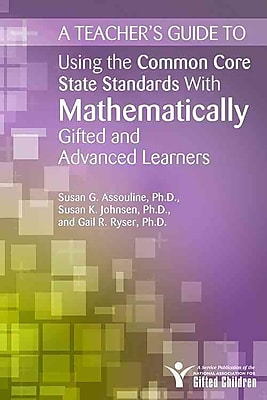 A Teacher's Guide to Using the Common Core State Standards in Mathematics