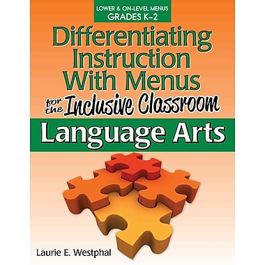 Differentiating Instruction with Menus for the Inclusive Classroom (Grades K-2)