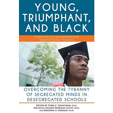 Young, Triumphant, and Black