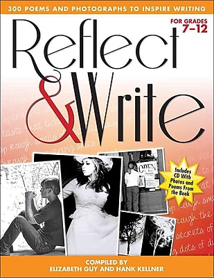 Reflect and Write: 300 Poems and Photographs to Inspire Writing