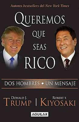 Queremos que seas rico MAXI (Spanish Edition)