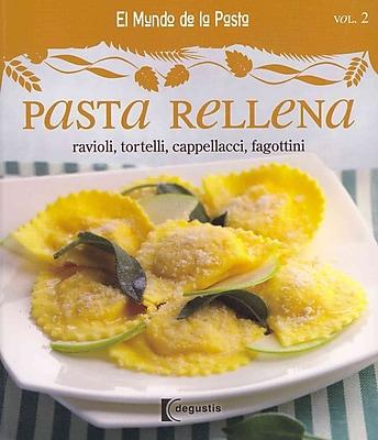 Pasta Rellena / Stuffed Pasta