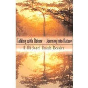 Talking with Nature and Journey into Nature