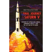 The Final Journey of the Saturn V