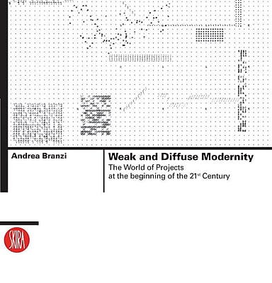 Weak and Diffuse Modernity