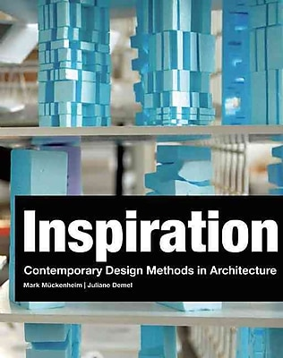 Inspiration: Contemporary Design Methods in Architecture