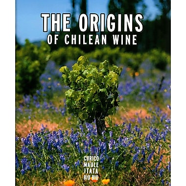 Origins of Chilean Wine