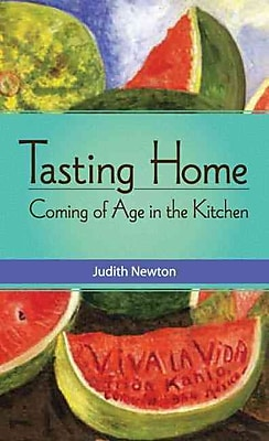 Tasting Home: Coming of Age in the Kitchen