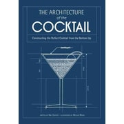 Architecture of the Cocktail: Constructing the Perfect Cocktail from the Bottom Up