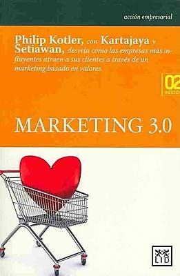 Marketing 3.0 (Marketing 3.0) (Accion Empresarial)