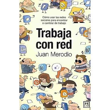 Trabaja con red (Viva) (Spanish Edition)