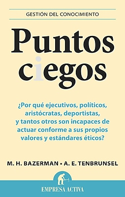 Puntos Ciegos (Spanish Edition) (Gestion del Conocimiento)