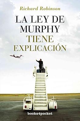 La ley de Murphy tiene explicacion (Spanish Edition)