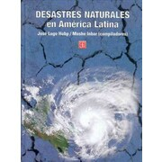 Desastres naturales en America Latina (Spanish Edition)