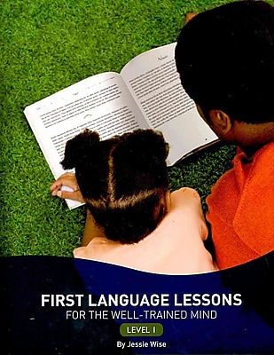 First Language Lessons for the Well-Trained Mind - PB