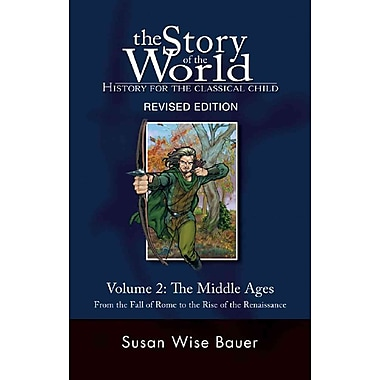 The Story of the World: History for the Classical Child: The Middle Ages Volume 2