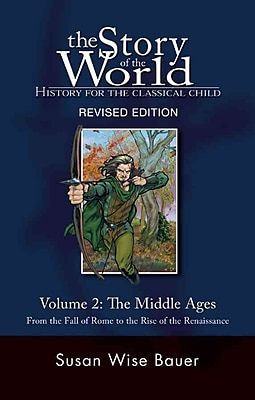 The Story of the World: History for the Classical Child: The Middle Ages