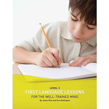 First Language Lessons for the Well-Trained Mind: Level 3