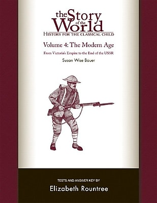 The Story of the World: History for the Classical Child Vol. 4