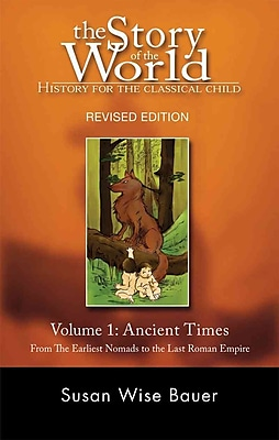 The Story of the World: History for the Classical Child - PB