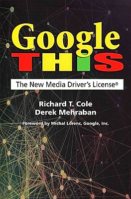 Google This: The New Media Driver's License