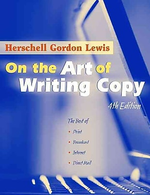 On the Art of Writing Copy (4th Edition)