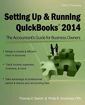 Setting Up & Running QuickBooks 2014: The Accountant's Guide for Business Owners