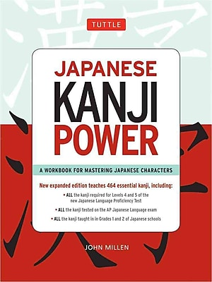 Japanese Kanji Power: A Workbook for Mastering Japanese Characters