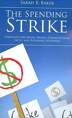 The Spending Strike