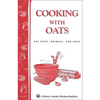 Cooking with Oats: Oat Bran, Oatmeal, and More