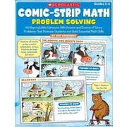 Scholastic Comic-Strip Math, Problem Solving, Grades 3-6