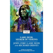 Lame Deer, Seeker of Visions (Enriched Classics) Richard Erdoes, John (Fire) Lame Deer  Paperback