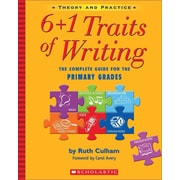 6 + 1 Traits of Writing: The Complete Guide for the Primary Grades Ruth Culham Paperback