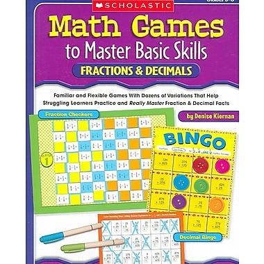 Scholastic – Math Games to Master Basic Skills, Denise Kiernan, livre de poche (SC-0439517729)
