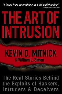 The Art of Intrusion Kevin D. Mitnick, William L. Simon Paperback